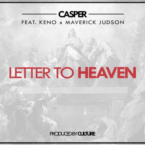 Letter 2 Heaven ft casper(Radio Edit)