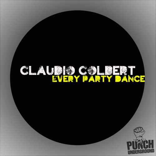 Claudio colbert - Crazy Glow   ( original mix ) [ PUNCH UNDERGROUND ]