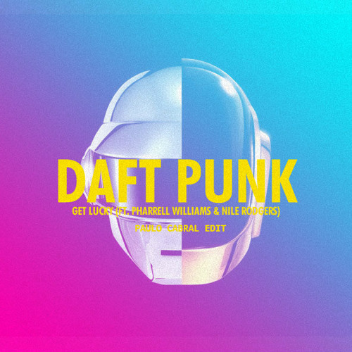 Daft Punk - Get Lucky (Feat. Pharrell Williams) (Paulo Cabral Edit)