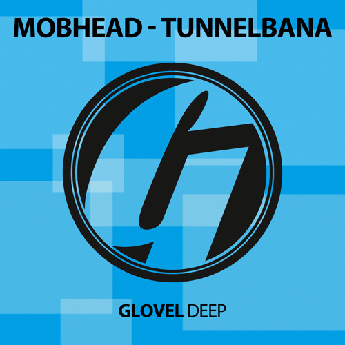 Tunnelbana [Glovel DEEP] // Glovel DEEP GLD006