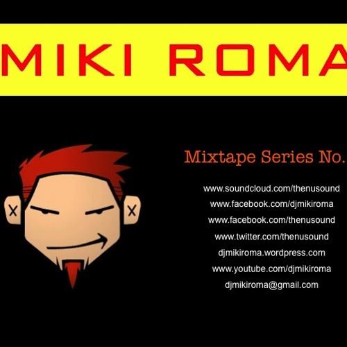 Tracklistings Mixtape #037 (2013.07.22) : Miki Roma