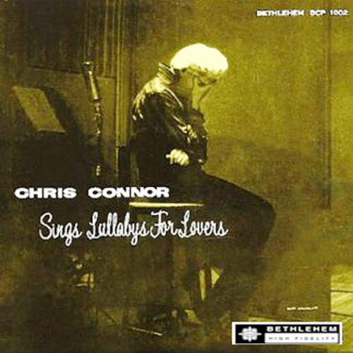 "Chris Connor - ""Sings Lullabys For Lovers"" (Bethlehem Records Remastered)"