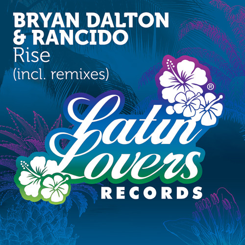 Bryan Dalton & Rancido - Rise (Aldair Silva Remix)