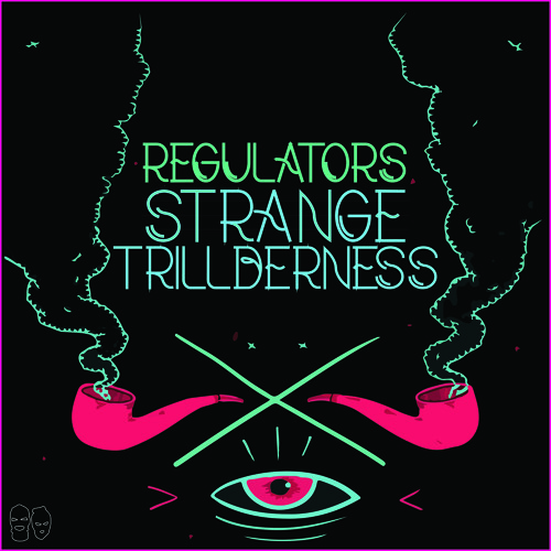 Strange Trillderness by Regulators