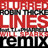 Robin Thicke - Blurred Lines (feat. T.I. & Pharrell) (Will Sparks Remix)