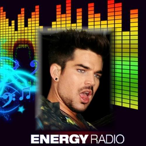 4th Energy Music Radio's UK ADAM LAMBERT HOUR July 22 2013