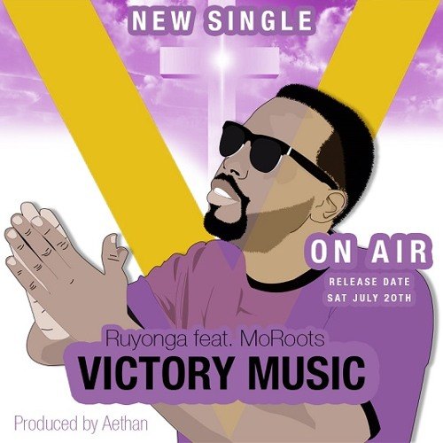 Ruyonga - Victory Music (feat. MoRoots) (Prod. by Aethan)