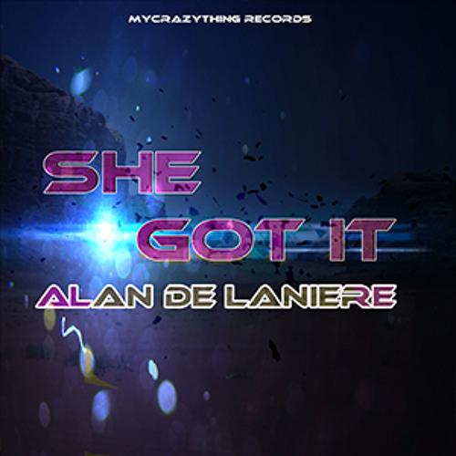 Alan de Laniere - She Got It (Original Mix) (Preview)