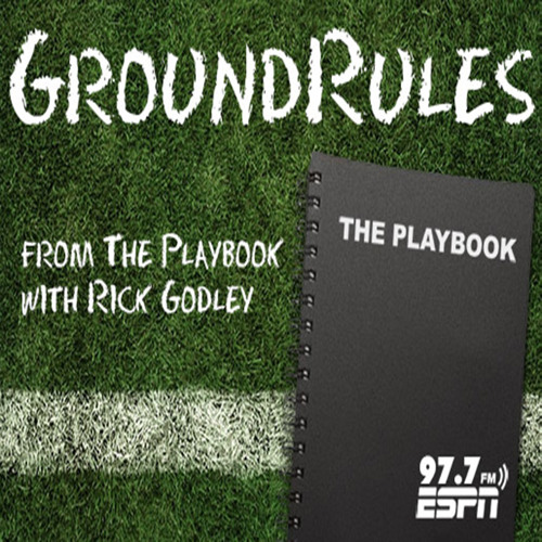 Groundrules from the Playbook with Rick Godley Sun March 30