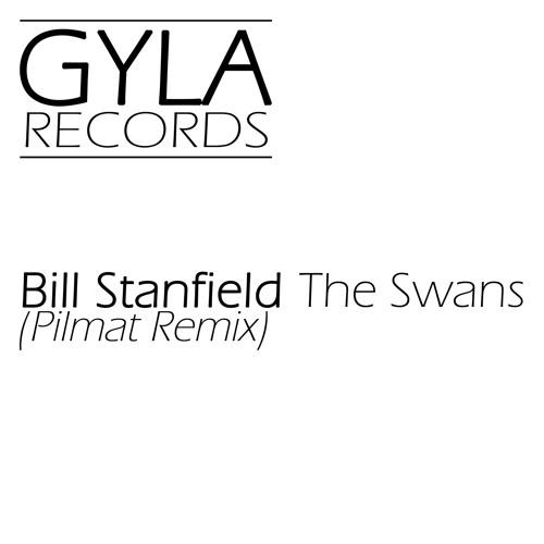 Bill Stanfield - The Swans (Pilmat Remix)