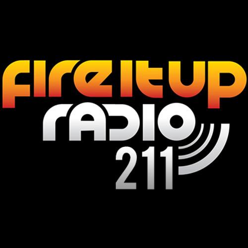 Fire It Up Radio 211