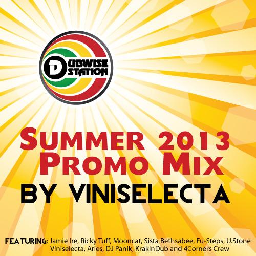 Dubwise Station Summer Promo Mix 2k13 By Viniselecta