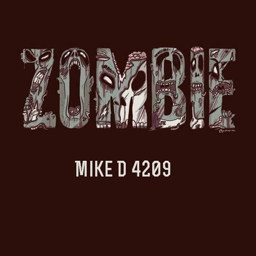 Zombie - Mike D 4209 (Beat by Downtown prod.)