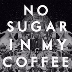 Caught A Ghost - No Sugar In My Coffee