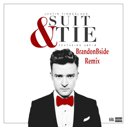 Suit & Tie (BrandonBside Remix)