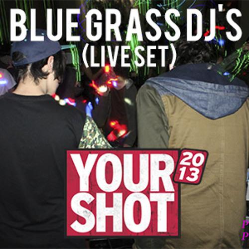 YOUR SHOT 2013 (Live Set)