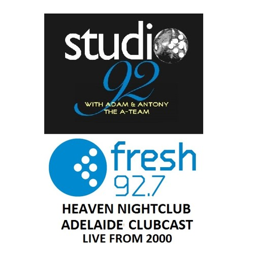 Studio92 - Fresh 92.7 Clubcast (Clubland in Heaven II 2000)