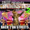 Crizzly Presents Crunkstep Volume 2 Back 2 Da Streets