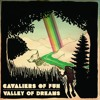Cavaliers of Fun - Valley of Dreams (Poindexter Remix)