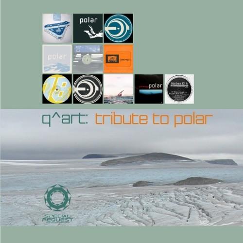 DJ Q^ART - Tribute To Polar