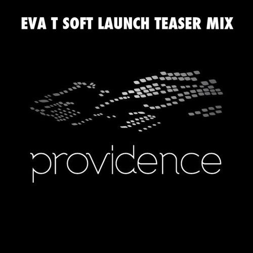 EVA T - Providence KL Teaser Mix