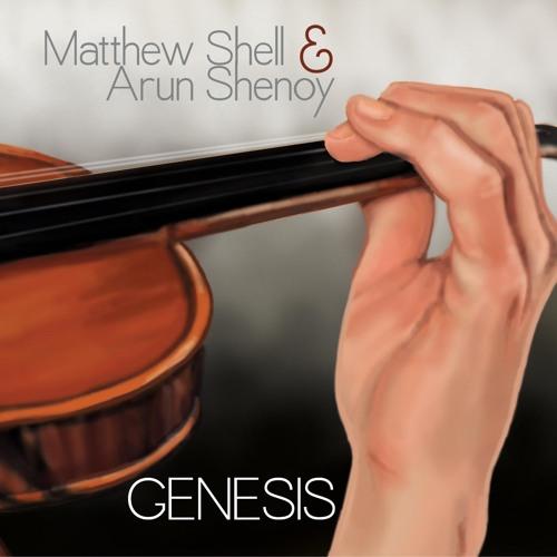 Genesis (Matthew Shell & Arun Shenoy)