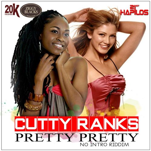 CUTTY RANKS-PRETTY PRETTY