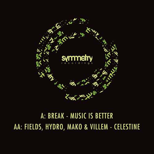 Fields, Hydro, Mako & Villem 'Celestine' [edit] SYMM014b