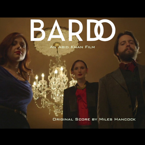 Bardo Soundtrack