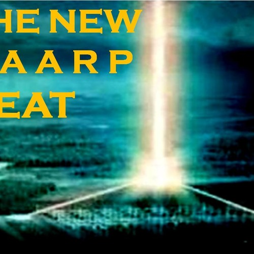 'The New H.A.A.R.P. Beat' w/ Dr. Nick Begich - July 22, 2013