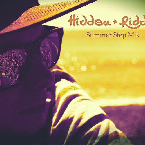 Hidden Riddim - Summer Step Mix  (FREE DOWNLOAD)