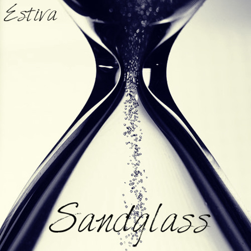 Estiva - Sandglass (Free Download)