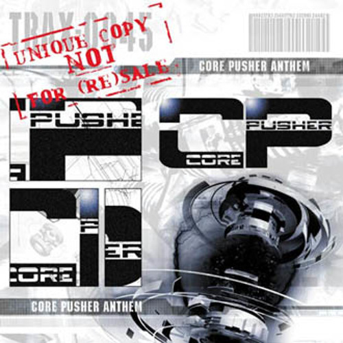 Core Pusher - Core Pusher anthem (Traxtorm Records - TRAX0045)