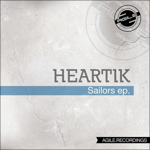 Heartik - Sailors (Uto Karem Remix) [Agile Recordings]