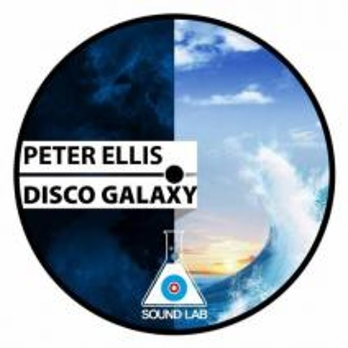 Disco Galaxy - Peter Ellis OUT NOW on Beatport (Sound Lab Records)