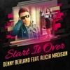Denny Berland feat. Alicia Madison - Start It Over (Electro Club Mix) [SNAP]