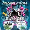 [OUT NOW] COMPILATION ELECTRONIC SUMMER MUSIC HITS 2013 [OUT NOW]