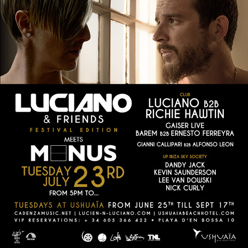 Luciano & Friends Festival Edition meets Minus