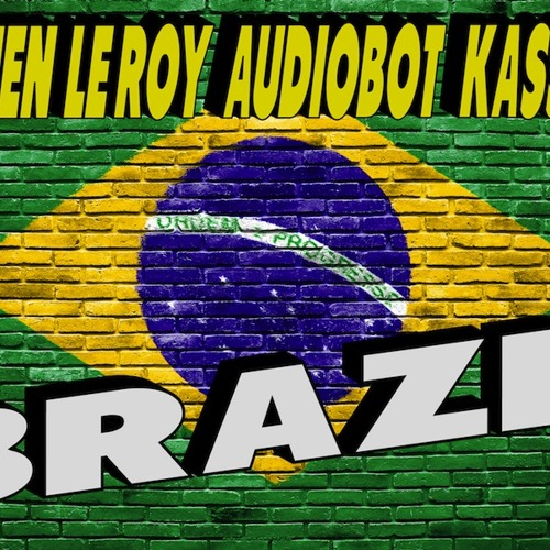 Damien Le Roy, Audiobot, Kassiano - BRAZIL (Free Download)