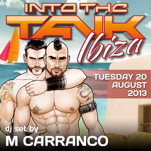 M Carranco @ INTO THE TANK Ibiza - August 2013