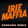 Irie Maffia - Cross The Roads Ft Beenie Man (Donkong Remix)