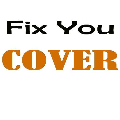 Fix You - Coldplay - Nix Cover
