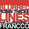 Robin Thicke Ft. T.i.pharrell - Blurred Lines - Francco Remix