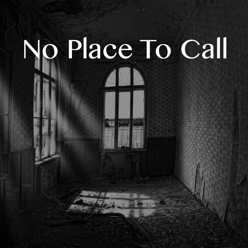 No Place To Call