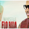 Akın Mert - Flo Rida - Whistle (Demo)