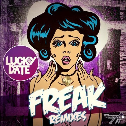 Lucky Date - Freak (Gold Top Official Remix)