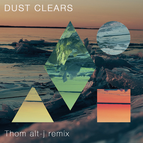 Clean Bandit - Dust Clears (Thom Alt - J Remix)