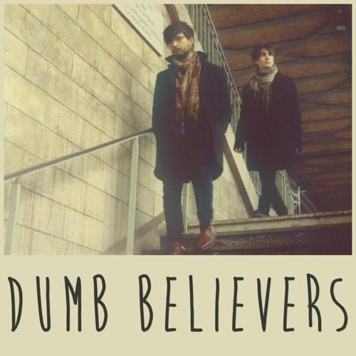 Dumb Believers (Demo)