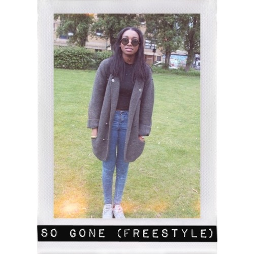 So Gone (Freestyle)