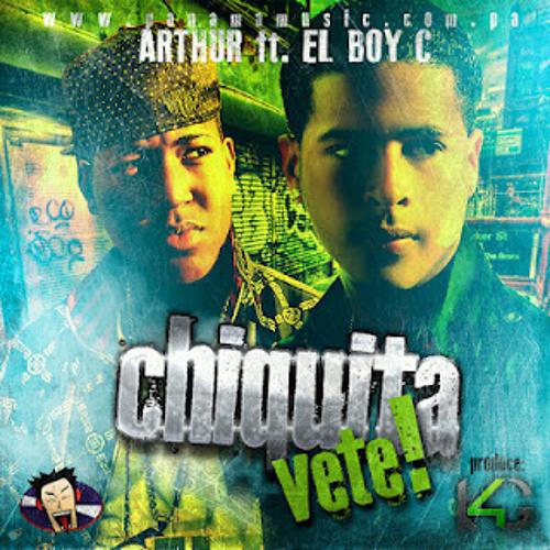 Arthur Ft El Boy C-Chiquita Vete